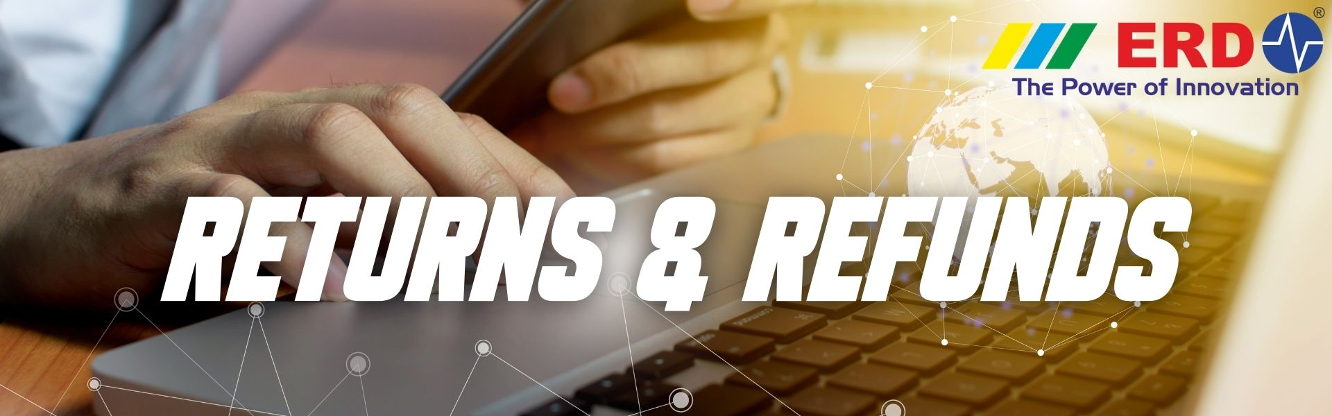 Returns and Refunds Policy by ERD Technologies Global India